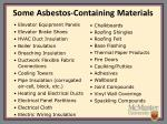 some asbestos containing materials9