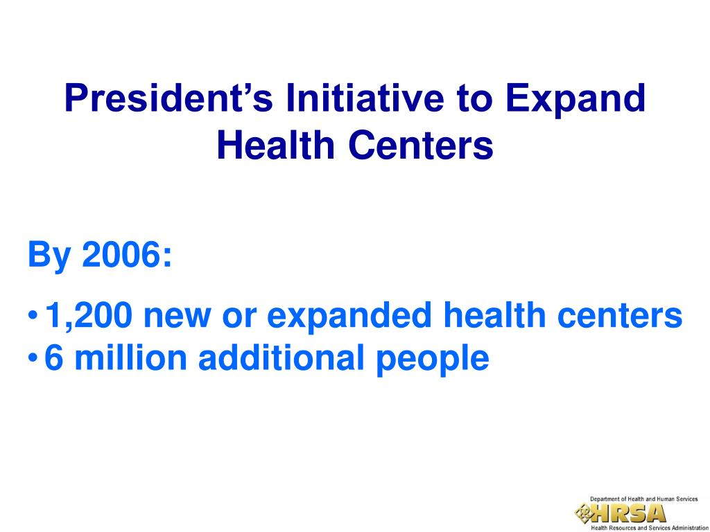 President's Initiative to Expand Health Centers