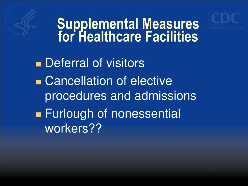 Supplemental Measures for Healthcare Facilities