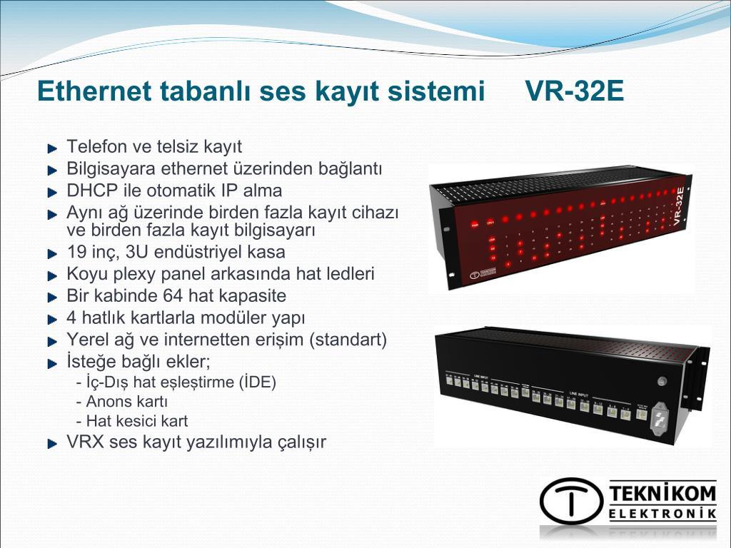 Ethernet tabanlı ses kayıt sistemi     VR-32E