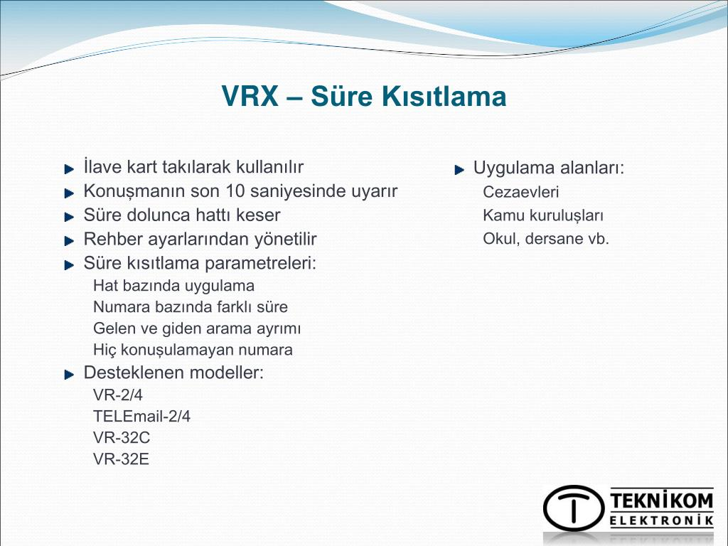 VRX – Süre Kısıtlama