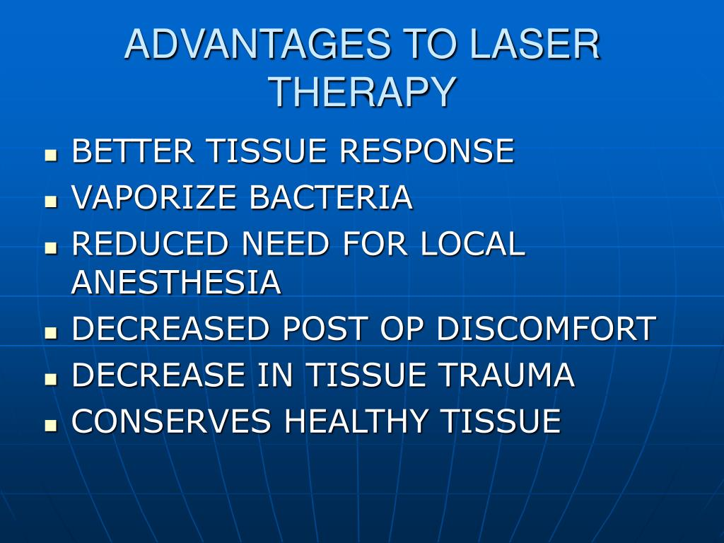 ADVANTAGES TO LASER THERAPY