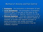 method of anxiety and pain control