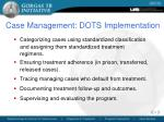 case management dots implementation
