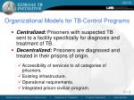 organizational models for tb control programs