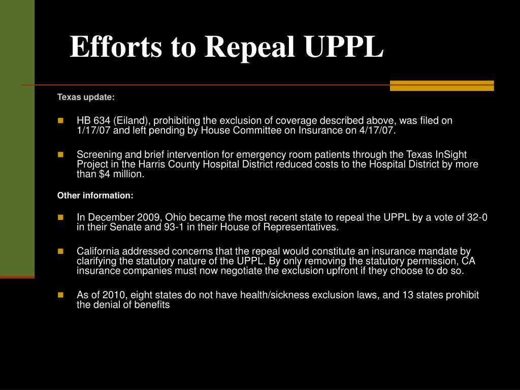 Efforts to Repeal UPPL