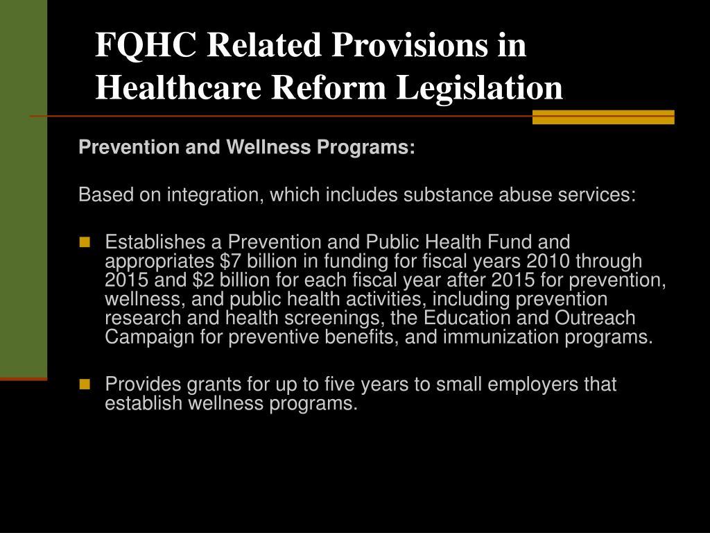 FQHC Related Provisions in Healthcare Reform Legislation