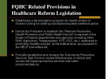 fqhc related provisions in healthcare reform legislation10