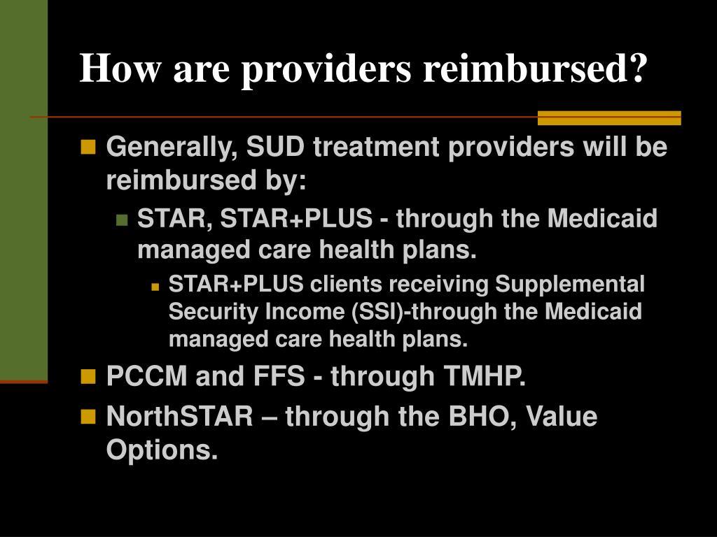 How are providers reimbursed?