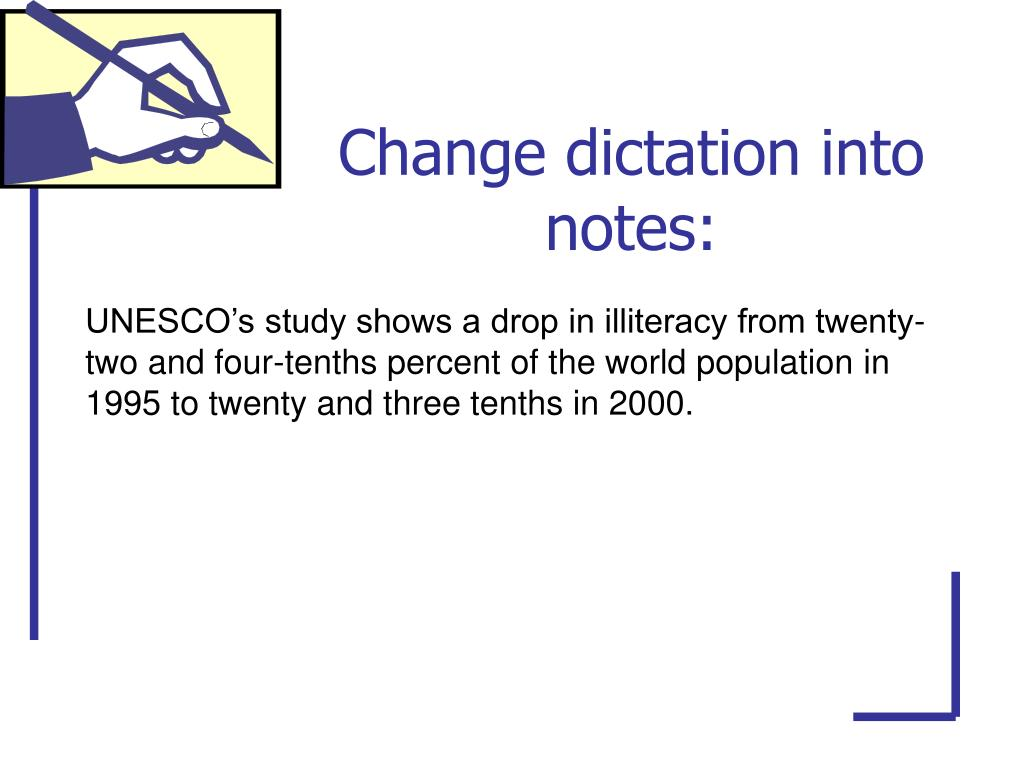 Change dictation into notes:
