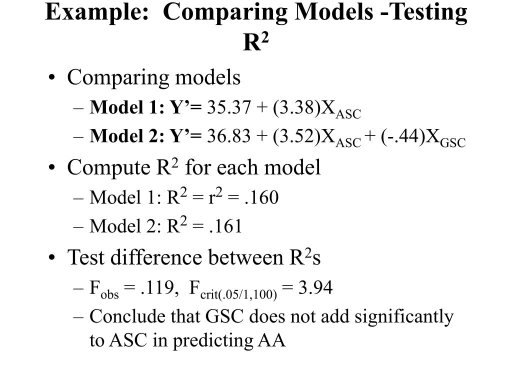 Example:  Comparing Models -Testing R