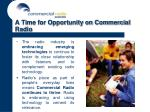 a time for opportunity on commercial radio32