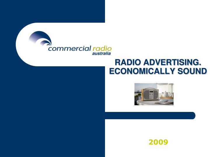 Radio advertising economically sound l.jpg