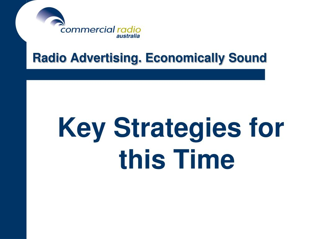 Radio Advertising. Economically Sound