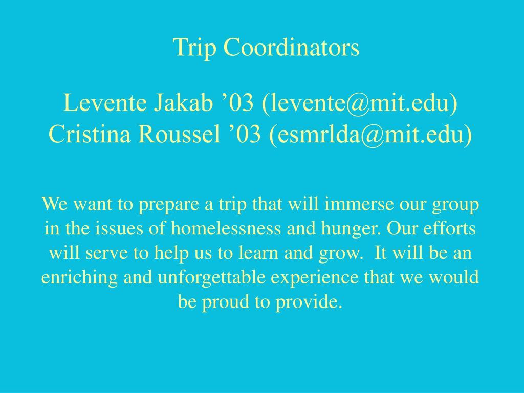Trip Coordinators