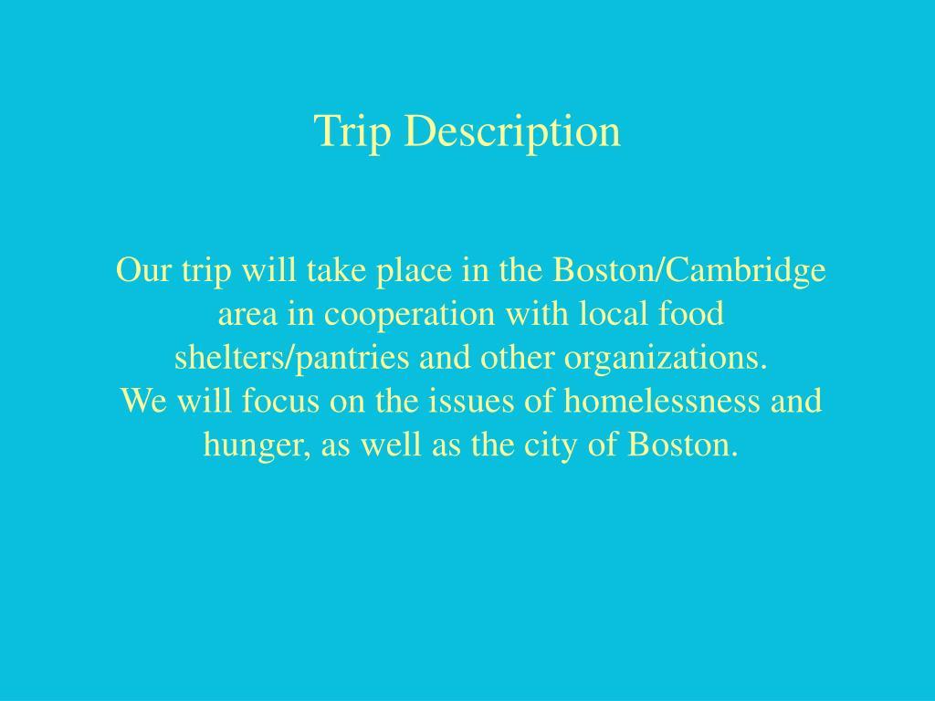 Trip Description