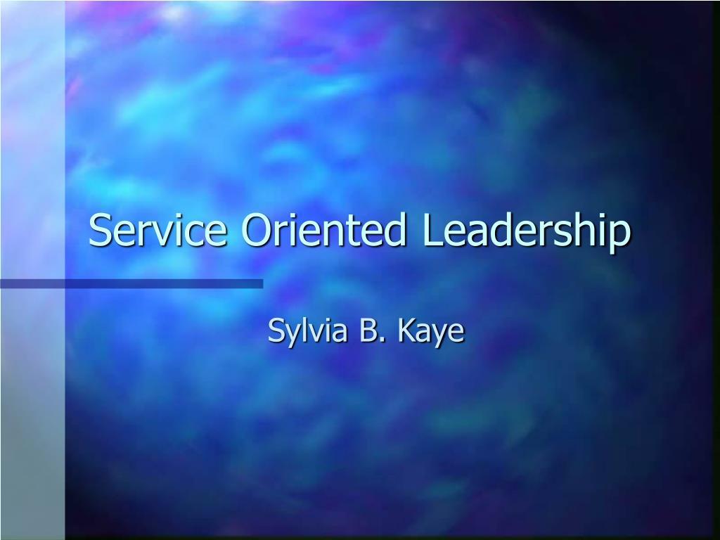 Service Oriented Leadership