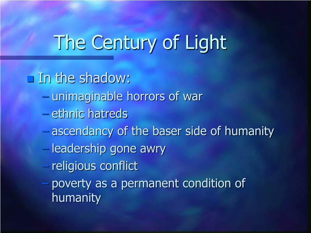 The Century of Light