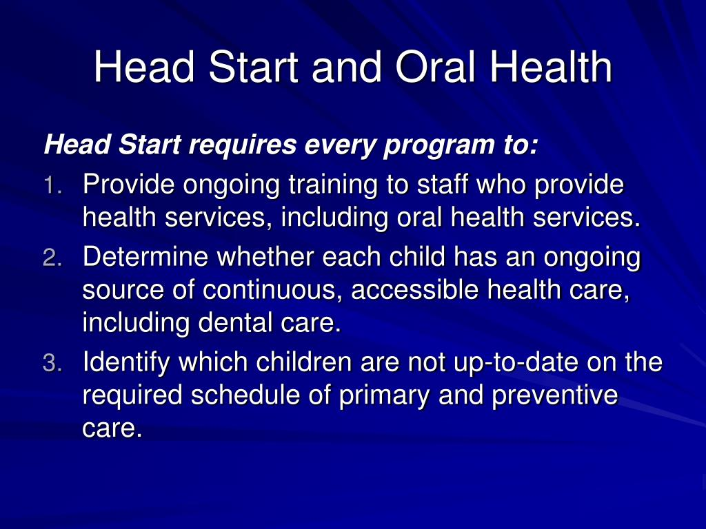 Head Start and Oral Health