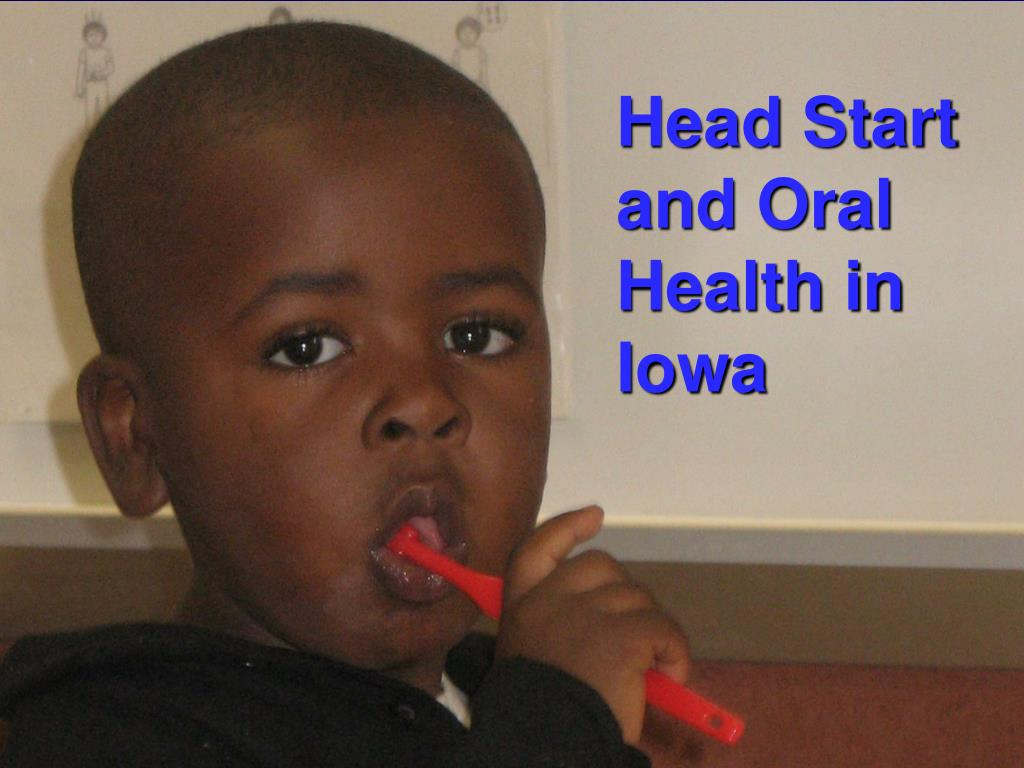 Head Start and Oral Health in Iowa
