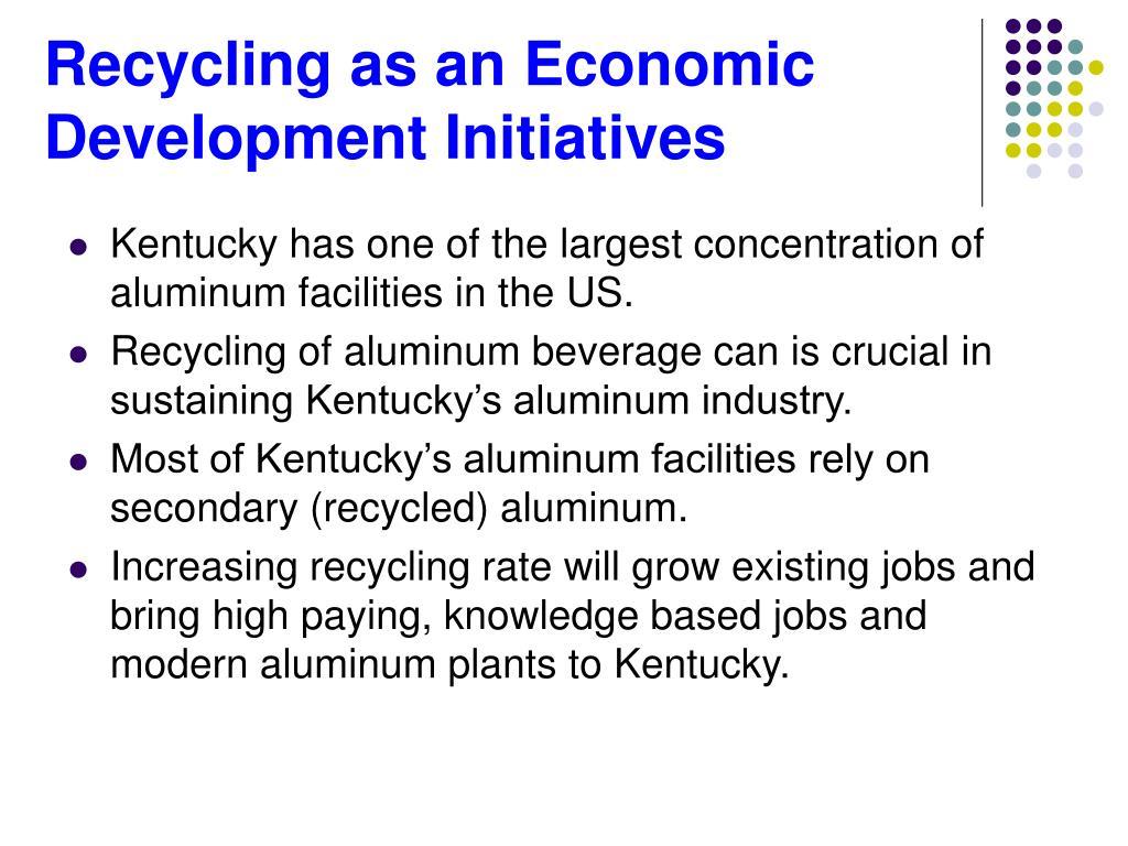 Recycling as an Economic Development Initiatives