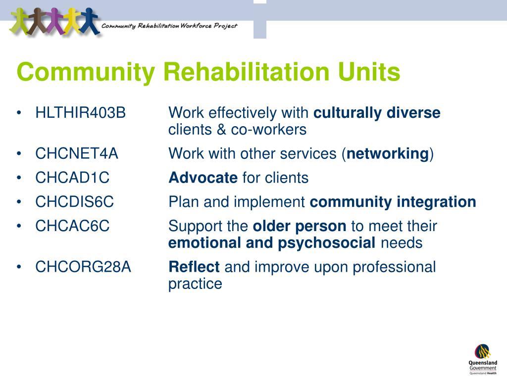 Community Rehabilitation Units