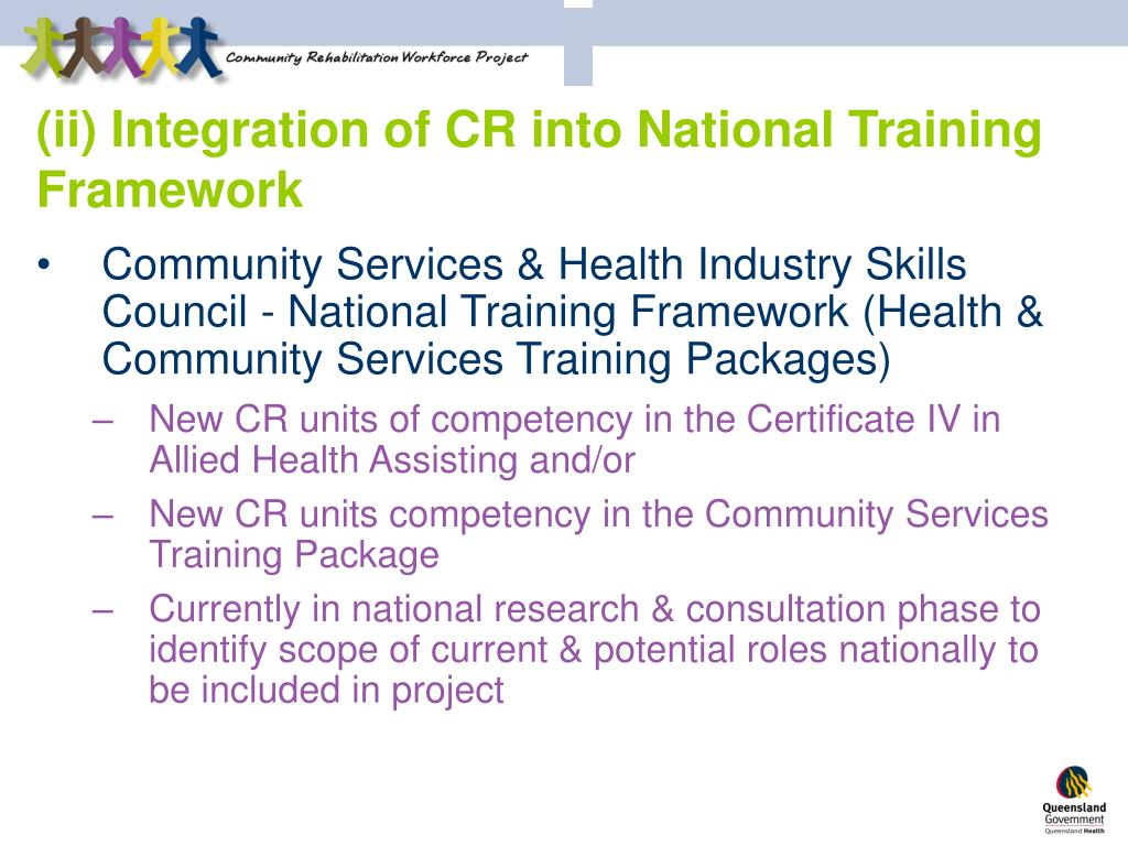 (ii) Integration of CR into National Training Framework