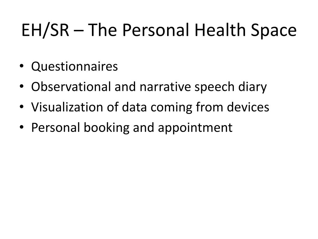 EH/SR – The Personal Health Space