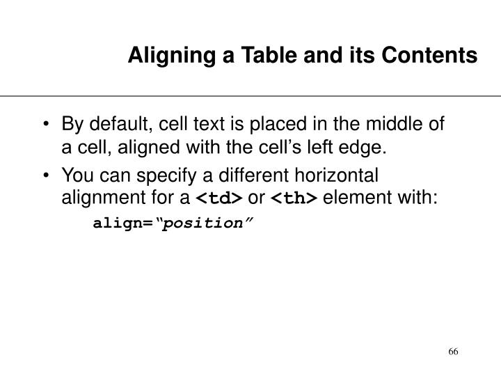 Aligning a Table and its Contents
