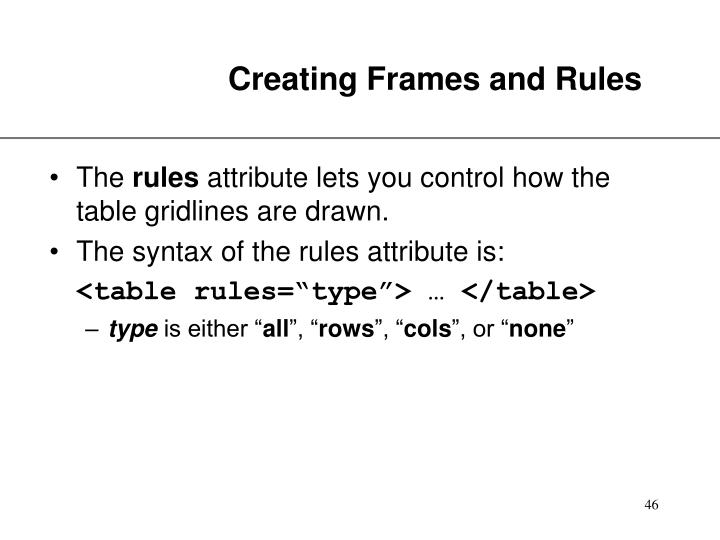 Creating Frames and Rules