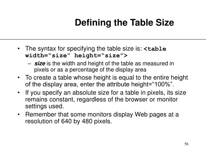 Defining the Table Size