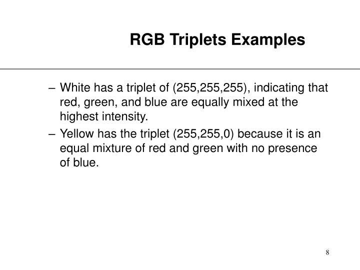 RGB Triplets Examples