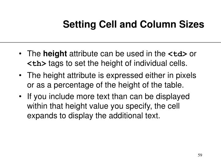 Setting Cell and Column Sizes