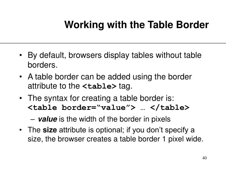 Working with the Table Border