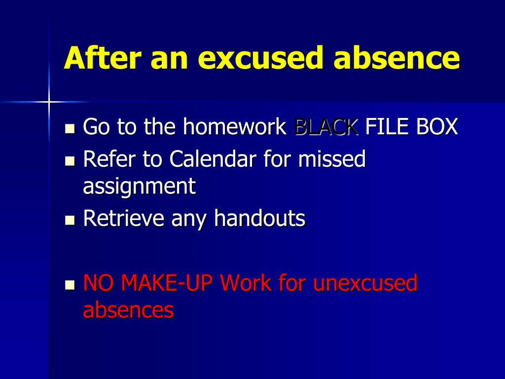 After an excused absence