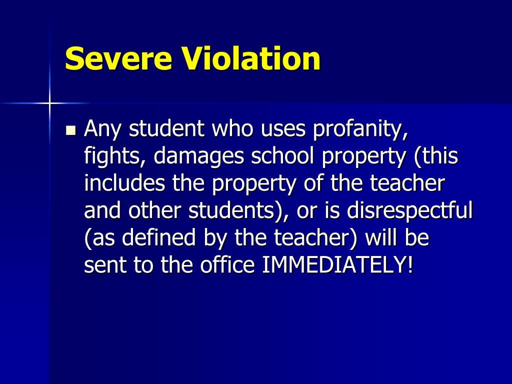 Severe Violation