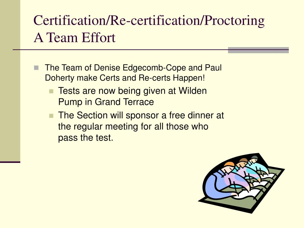 Certification/Re-certification/Proctoring