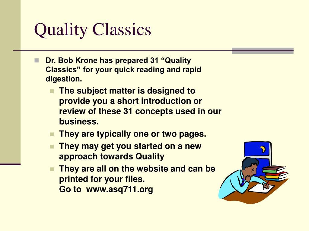 Quality Classics