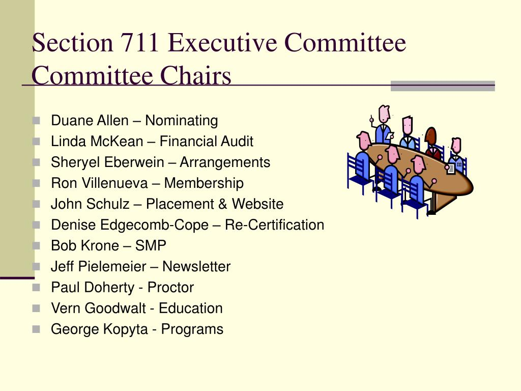 Section 711 Executive Committee Committee Chairs