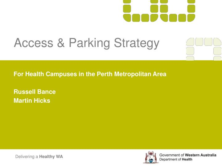 Access & Parking Strategy