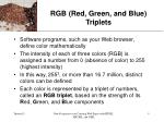 rgb red green and blue triplets