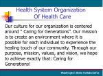 health system organization of health care