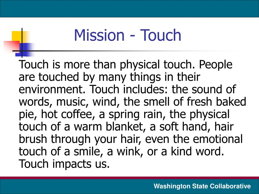 Mission - Touch