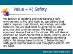value 4 safety