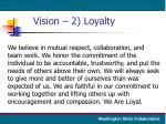 vision 2 loyalty