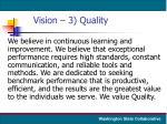 vision 3 quality