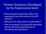 review questions developed by the supercourse team