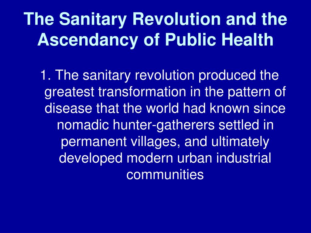 The Sanitary Revolution and the Ascendancy of Public Health