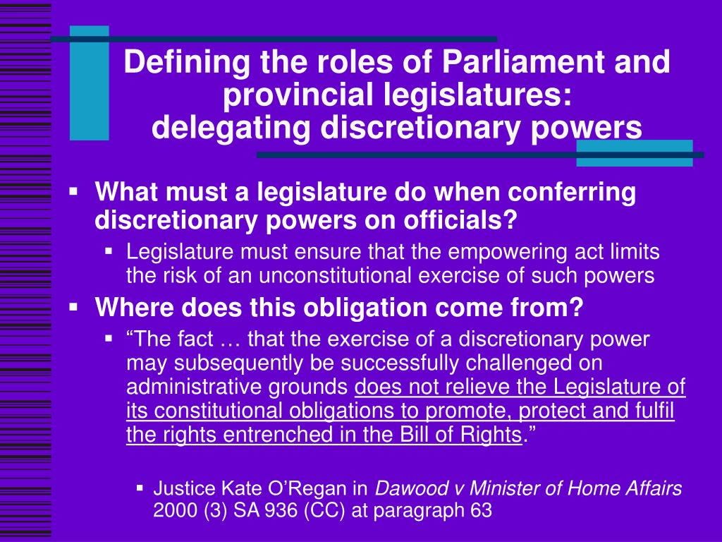 Defining the roles of Parliament and provincial legislatures: