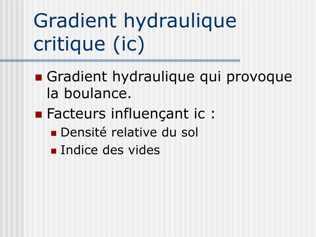 Gradient hydraulique critique (ic)